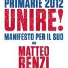 Unire con Matteo Renzi. Manifesto per il Sud